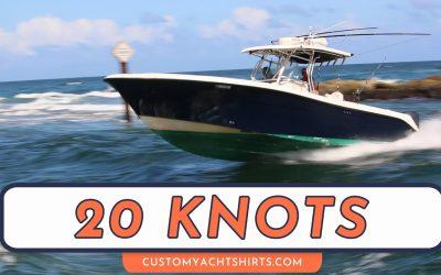 20 Knots