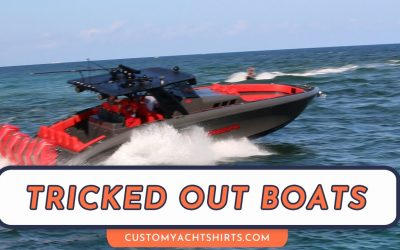 Tricked out boats