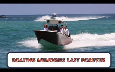 Boating Memories Last Forever