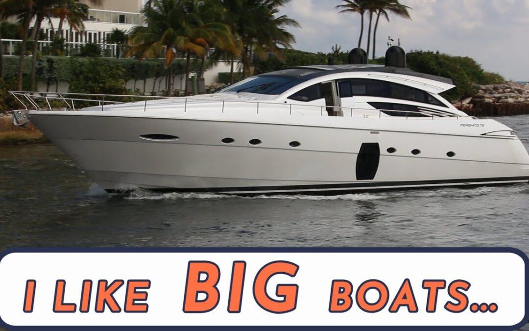 I like big boats…